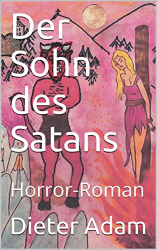 Adam, Dieter - Der Sohn des Satans