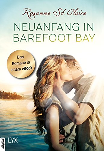 Claire, Roxanne St  - Barefoot Bay 01-03 - Neuanfang in Barefoot Bay