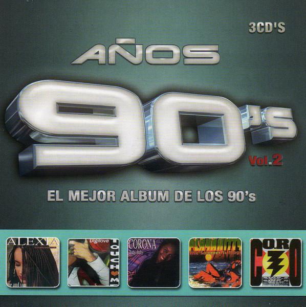 Años 90's - El Mejor Album De Los 90's Vol. 2-2005