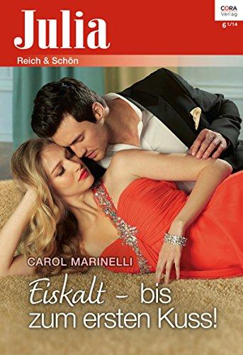 Marinelli, Carol - Julia 2170 - Eiskalt - bis zum ersten Kuss