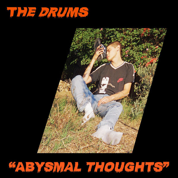 The Drums - Abysmal Thought (2017)