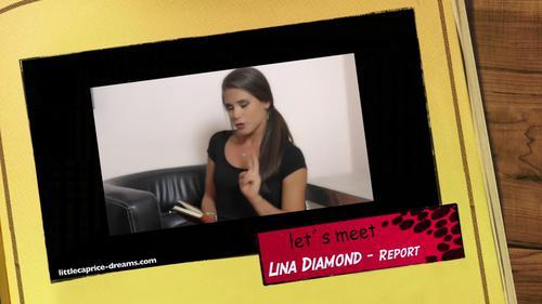 LittleCapriceDreams 16 09 29 Lets Meet Lina Diamond Report