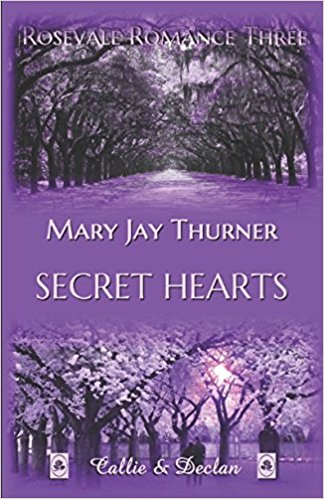 Thurner, Mary Jay - Rosevale Romance 03 - Secret Hearts