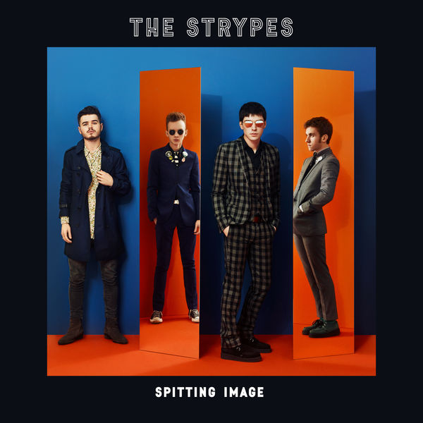 The Strypes - Spitting Image (2017)