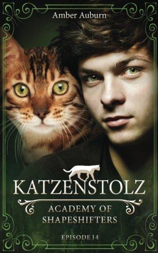 Auburn, Amber - Academy of Shapeshifters - Episode 14 - Katzenstolz