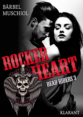 Muschiol, Baerbel - Dead Riders 03 - Rocker Heart