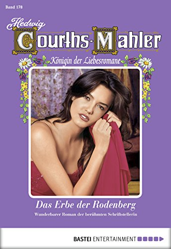 Courths-Mahler, Hedwig - 178 - Das Erbe der Rodenberg - 1  Teil
