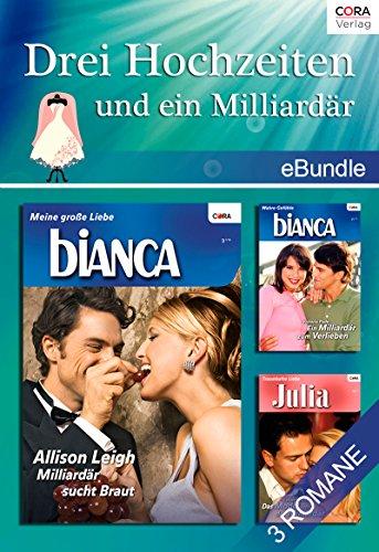 Cora-Ebundle - Drei Hochzeiten und ein Milliardaer