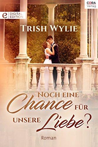 Wylie, Trish - Romana 1642 - Noch eine Chance fur unsere Liebe