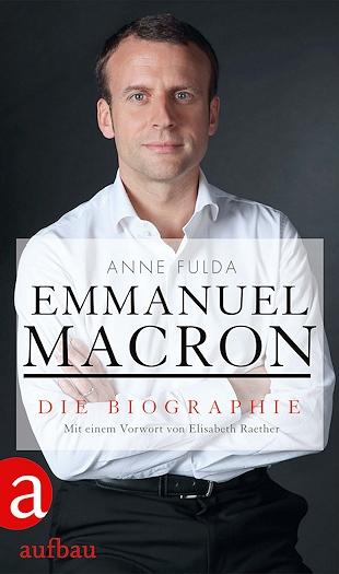 Emmanuel Macron - Die Biographie