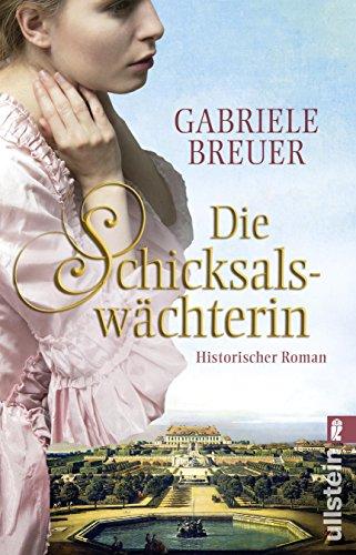 Breuer, Gabriele - Die Schicksalswaechterin