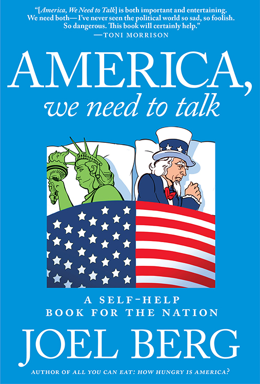 : America We Need to Talk A Self Help Book for the Nation