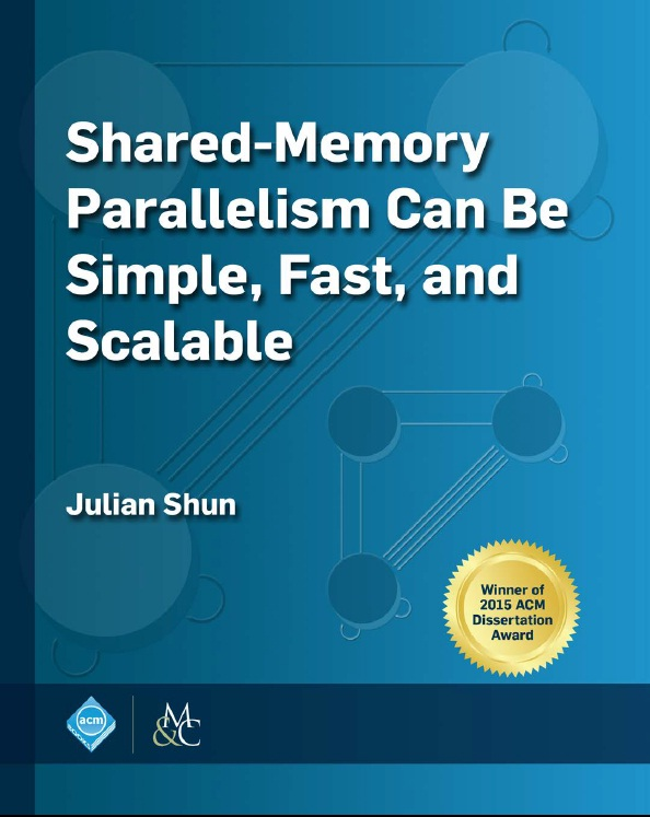 : Shared Memory Parallelism Can Be Simple Fast and Scalable