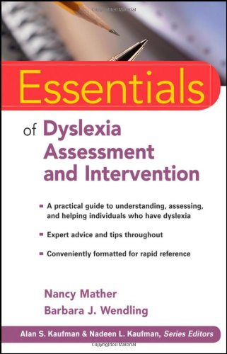 : Essentials of Dyslexia Assessment and Intervention