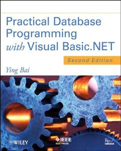 : Practical Database Programming with Visual Basic Net 2nd edition
