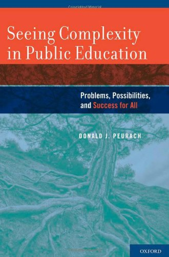 : Seeing Complexity in Public Education Problems Possibilities and Success for All