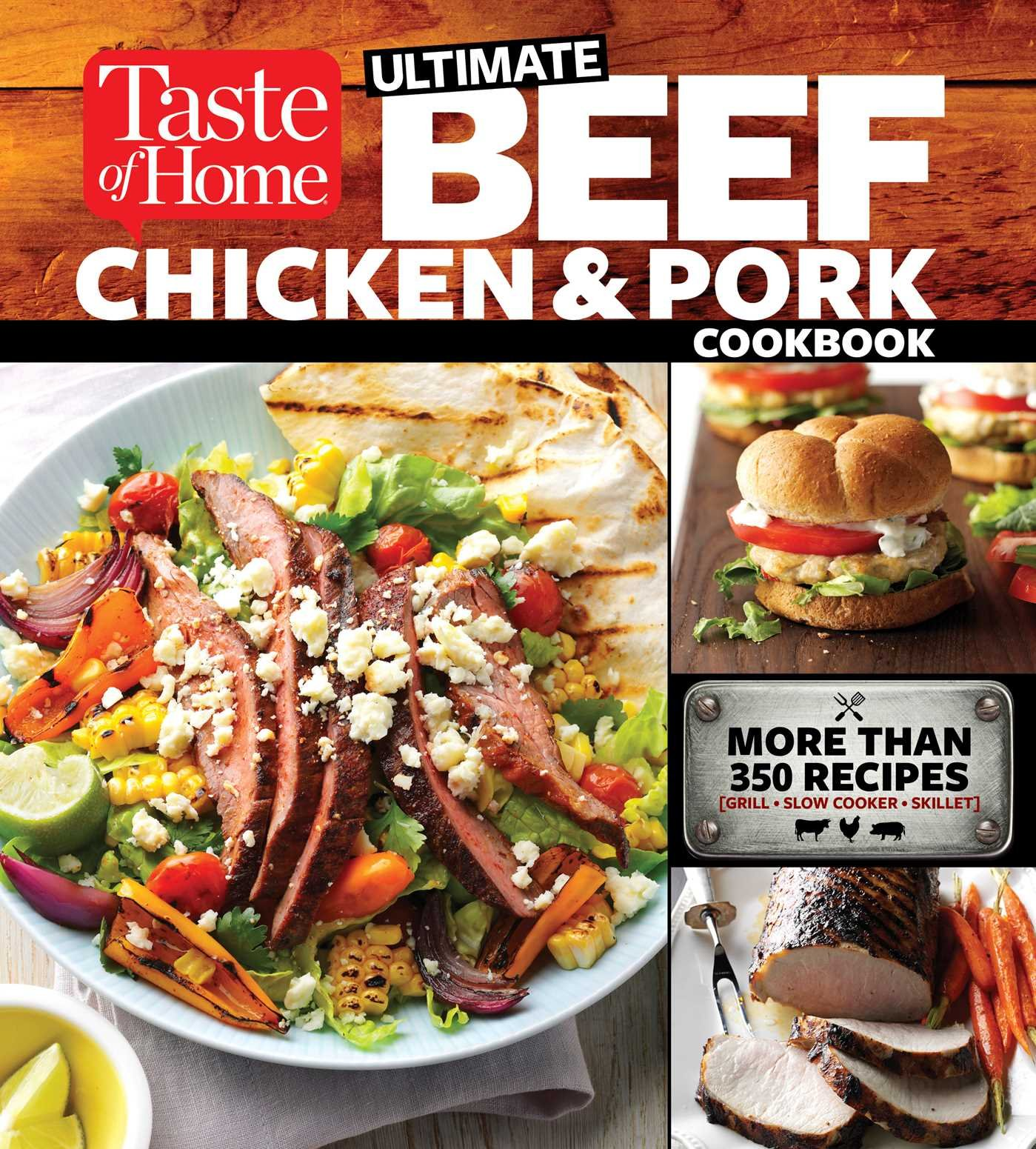 : Taste of Home Ultimate Beef Chicken and Pork Cookbook
