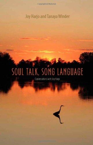 : Soul Talk Song Language Conversations with Joy Harjo
