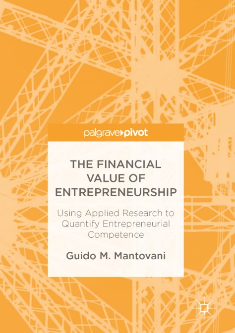 : The Financial Value of Entrepreneurship Using Applied Research to Quantify Entrepreneurial Competence