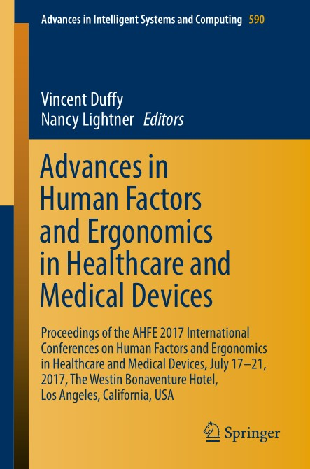 : Advances in Human Factors and Ergonomics in Healthcare and Medical Devices