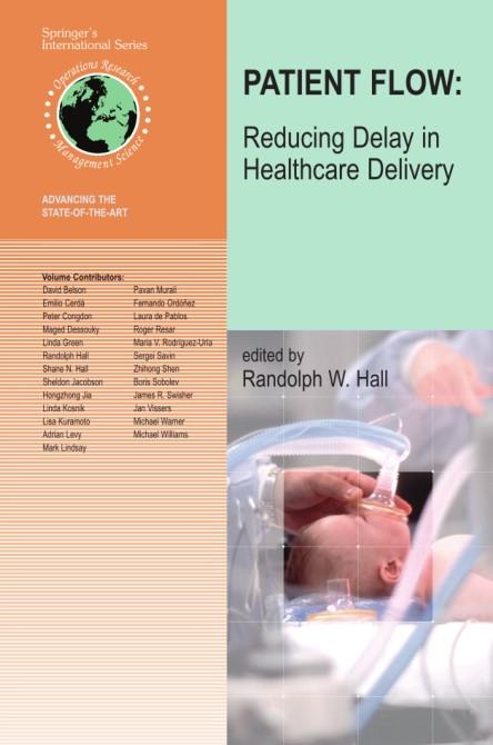 : Patient Flow Reducing Delay in Healthcare Delivery