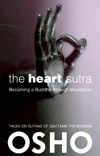 : The Heart Sutra Becoming a Buddha Through Meditation