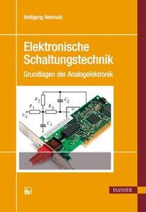 : Elektronische Schaltungstechnik Grundlagen der Analogelektronik