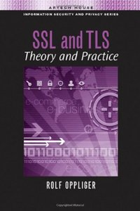 : Ssl and Tls Theory and Practice
