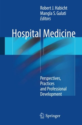 : Hospital Medicine Perspectives Practices and Professional Development