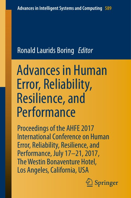 : Advances in Human Error Reliability Resilience and Performance