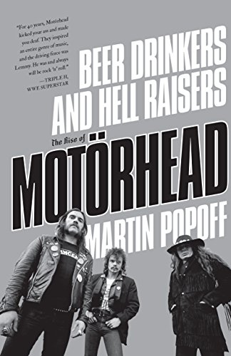 : Beer Drinkers and Hell Raisers The Rise of Motoerhead