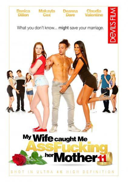 My Wife Caught Me Assfucking Her Mother 11 (2017/WEBRip/SD)