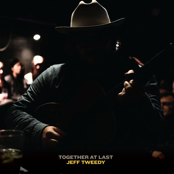 Jeff Tweedy - Together At Last (2017)