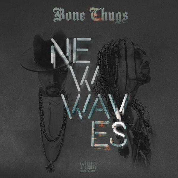 Bone Thugs-n-Harmony - New Waves (2017)