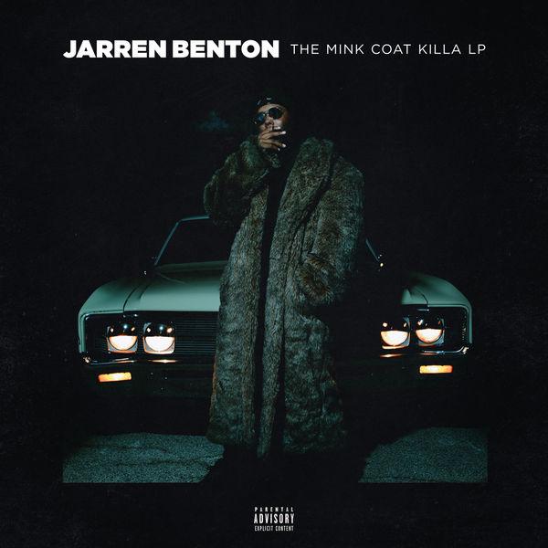 Jarren Benton - The Mink Coat Killa LP (2017)