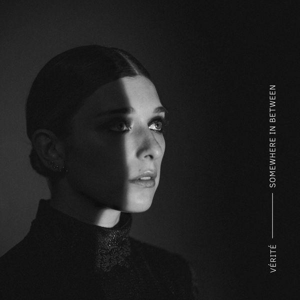 VÉRITÉ - Somewhere In Between (2017)