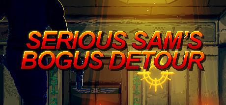Serious Sams Bogus Detour Rip-Unleashed