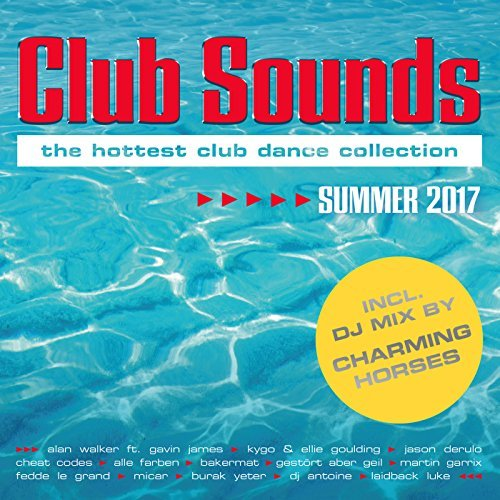 Club Sounds - Summer 2017 (2017)