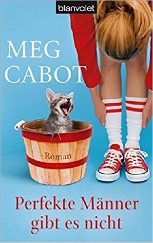 Perfekte Maenner gibt es nicht Meg Cabot