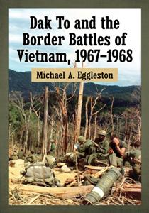 Dak.To.and.the.Border.Battles.of.Vietnam.1967.1968
