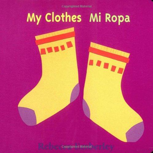 My Clothes Mi Ropa