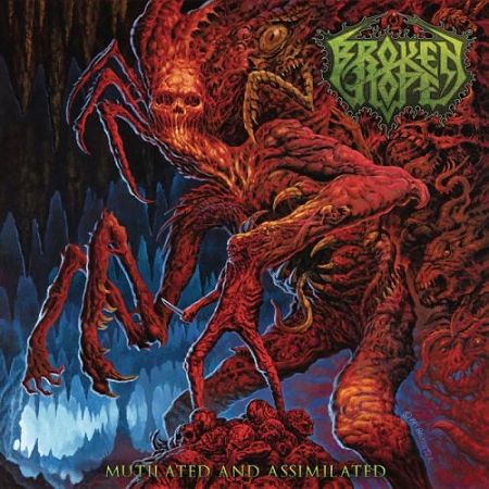 Broken Hope – Mutilated and Assimilated (2017)