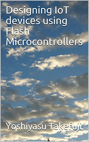 Designing.IoT.devices.using.Flash.Microcontrollers