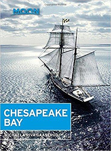 Moon Chesapeake Bay Travel Guide