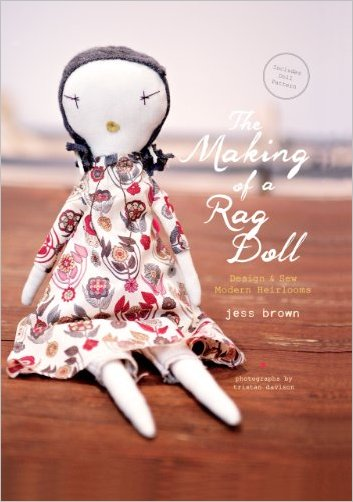 The Making of a Rag Doll Design und Sew Modern Heirlooms
