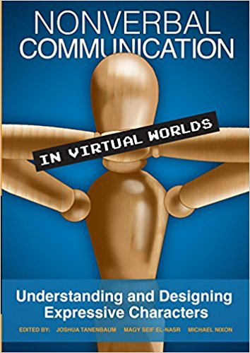 Nrnverbal Communication in Virtual Worlds Understanding and Designing Expressive Characters