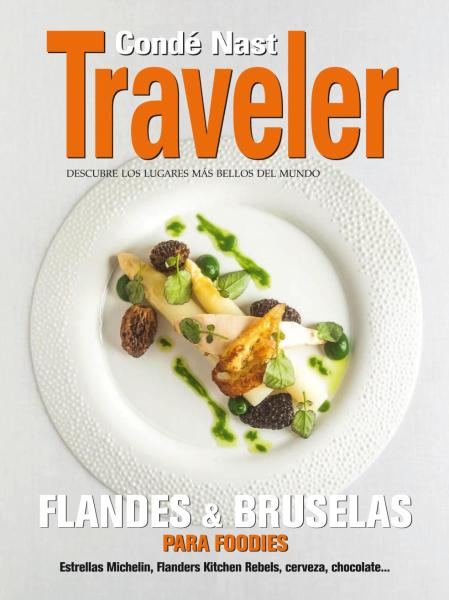 Conde Nast Traveler Spain Flandes und Bruselas para foodies 2017