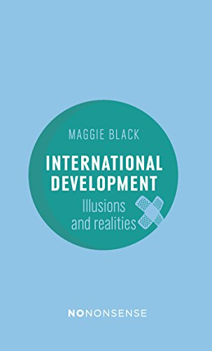 NrNrnsense International Development Illusions and Realities 3rd Edition