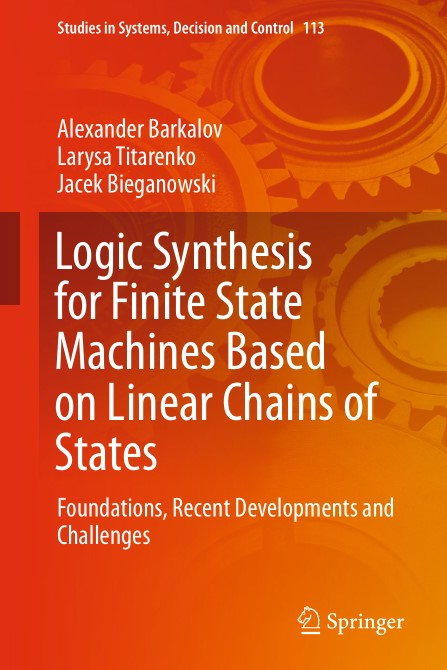 Logic Synthesis for Finite State Machines Based on Linear Chains of States Foundations Recent Developments and Challenges