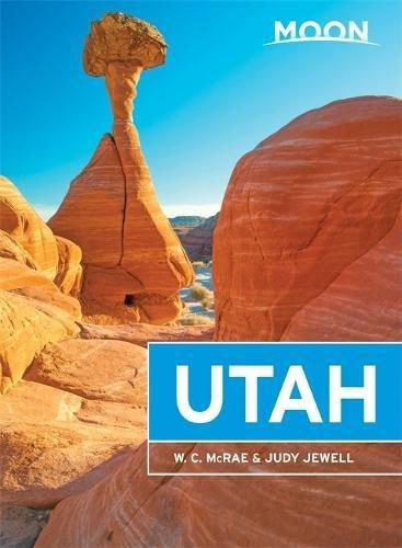 Moon Utah Travel Guide